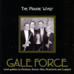 The Prairie Winds, Gale Force